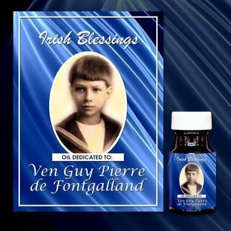Ven Guy Pierre de Fontgalland healing oil