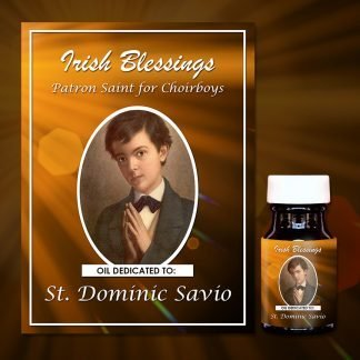 St Dominic Savio healing oil (Patron for Choirboys)