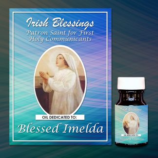 Blessed Imelda healing oil (patron for first holy communicants)