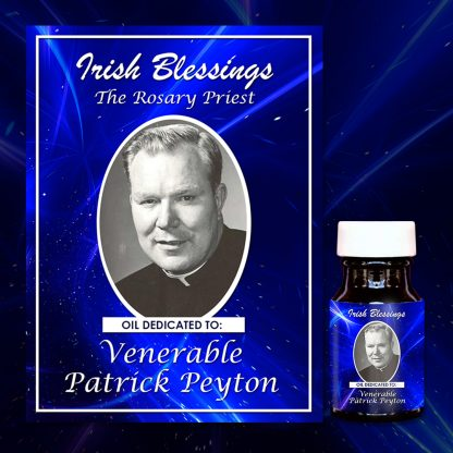 Ven Fr Patrick Peyton healing oil