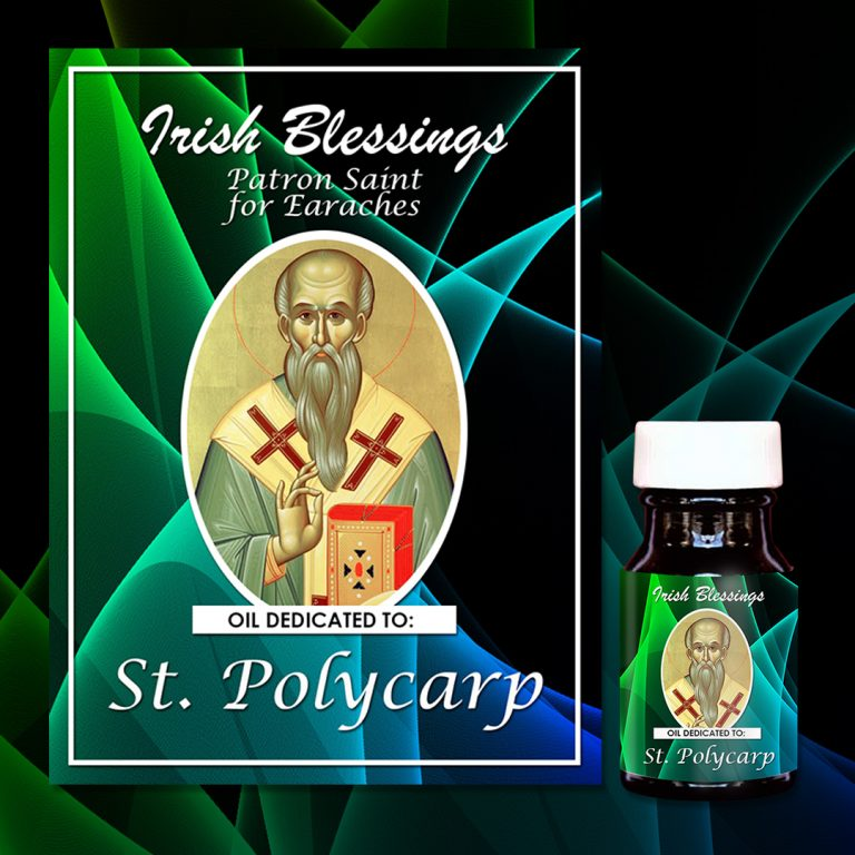 St Polycarp healing oil (invoked for sufferers of earache)