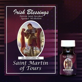 St Martin of Tours healing oil (Patron Invoked Against Alcoholism)