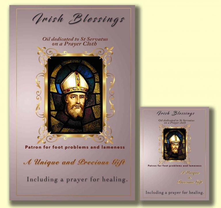 Oil dedicated to St Servatus