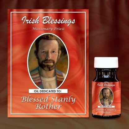 Blessed Stanly Rother (Missionary Priest) Healing Oil