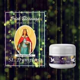 St Dymphna Healing Cream (Patron for Anxiety)